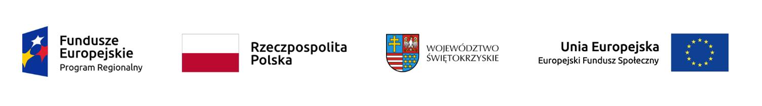 logotypy: Fundusze Europejskie Program Regionalny, Flaga Rzeczypospolitej Polskiej, Urząd Marszałkowski województwa świętokrzyskiego, Unia Europejska Europejski Fundusz Społeczny